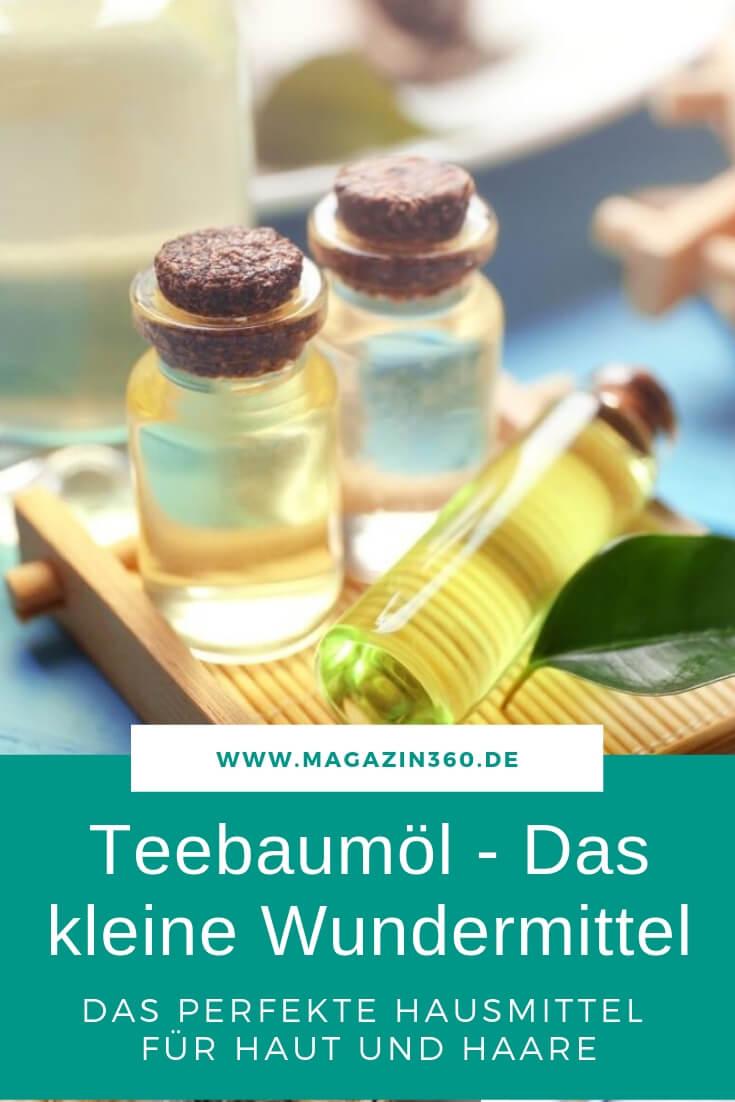 Teebaumöl - Das kleine Wundermittel - Das perfekte Hausmittel für Haut und Haare