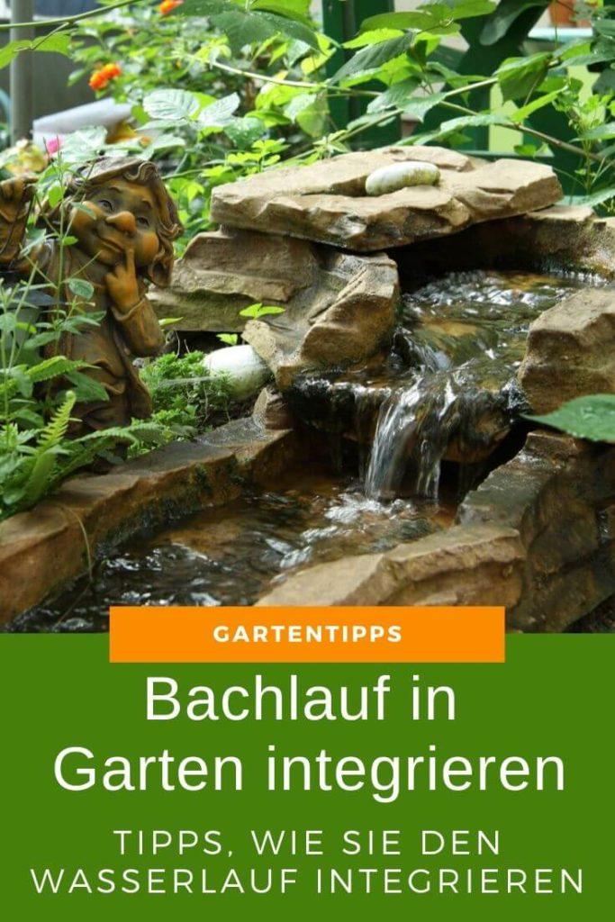 Bachlauf in Garten integrieren - Tipps, wie Sie den Wasserlauf ideal einbinden